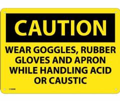 CAUTION WEAR PPE WHEN HANDLING ACID OR CAUSTIC SIGN