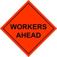 WORKERS AHEAD MESH SIGN