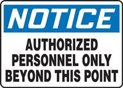 Notice Auth Person Only - Vinyl Sign