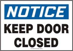 Notice Keep Door Closed - Vinyl Sign